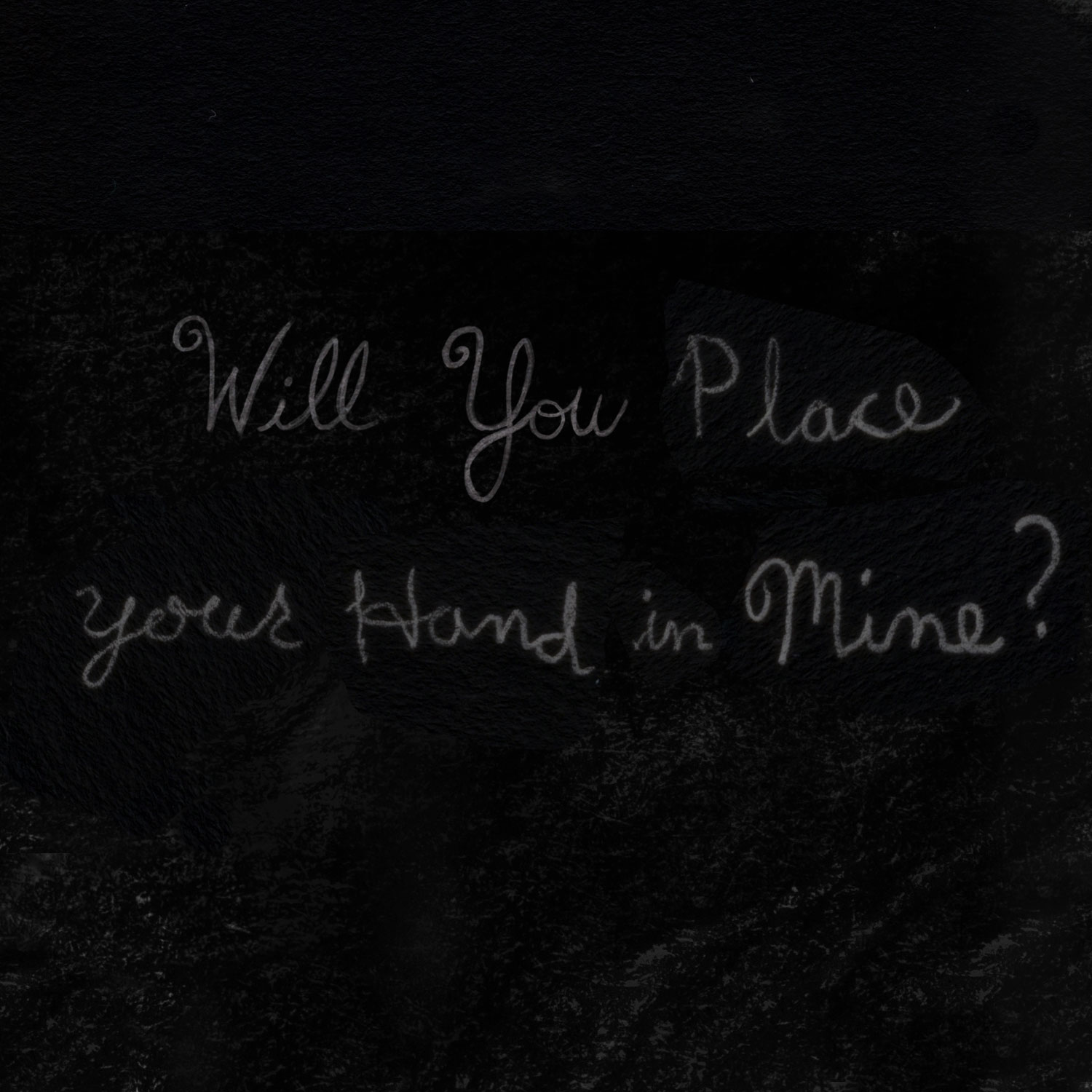 Will you place your hand in mine cursive writing